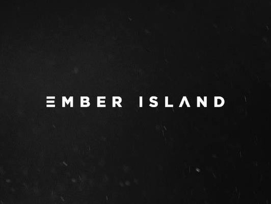 Artist 2 Watch: Ember Island